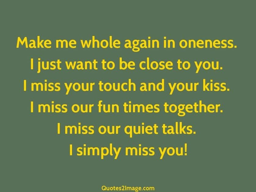 missing-you-quote-make-whole-again